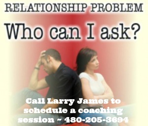 Call Larry James for Coaching