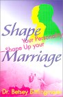 Shape Your Personality