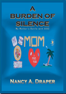 A Burden Of Silence: My Mother's Battle With AIDS